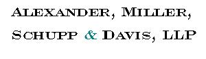 Alexander, Miller, Schupp & Davis, LLP